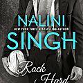 Review : Rock Hard (Rock Kiss #2) by <b>Nalini</b> <b>Singh</b>