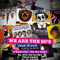 Encore une très bonne we are the 90's