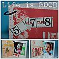 Mini 'life is good'