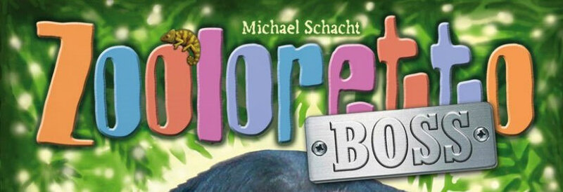 Zooloretto BOSS - Michael Schacht