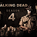 The walking dead - saison 4 (le virus mortel se propage... inexorablement...)