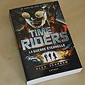 Time Riders Tome 4 : La guerre éternelle