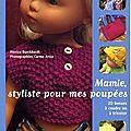 Mamie styliste pour mes poupées
