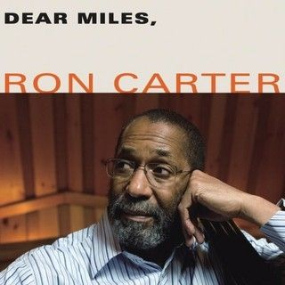 Ron Carter - 2007 - Dear Miles (Blue Note)