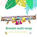 Tutoriel <b>Bracelet</b>