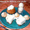 <b>Assortiments</b> de desserts à la vanille