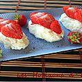 Sushis aux fraises pour le kkvkvk # 56