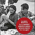 Le <b>Front</b> <b>populaire</b> expliqué en images - Michel Winock - Editions du Seuil