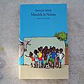 Mendela et Nelson, collection neuf, <b>l</b>'<b>école</b> des <b>loisirs</b> 2011
