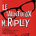 Le Talentueux M. Ripley (The Talented Mr Ripley) - <b>Patricia</b> <b>Highsmith</b>