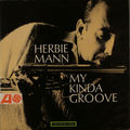 Herbie Mann - 1964 - My Kinda Groove (Atlantic)