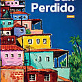 Vendredi Lecture : San Perdido : une fable sociale dépaysante et rythmée
