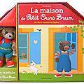 La maison de petit ours brun, un livre à jouer