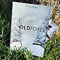 Oldforest, de p.yves touzot