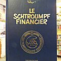Le schtroumpf financier, édition de luxe, peyo, 1993, 1000 ex, 30€