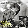 <b>Horace</b> Tapscott « Why don't you listen » (Dark Tree DT(RS)11)