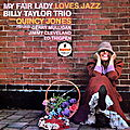 Billy Taylor Trio Quincy Jones featuring Gerry Muligan Jimmy Cleveland Ed Thigpen - 1957 - My Fair Lady Loves Jazz (Impulse!)