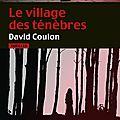 Le village des ténèbres de david coulon