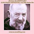 Novena de <b>LIBERTAÇÃO</b> E PROTEÇÃO ESPIRITUAL com São Padre Pio