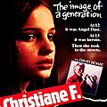 Moi, Christiane F., <b>13</b> <b>Ans</b>, Droguée Et Prostituée... (