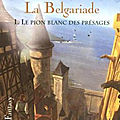 """Le pion blanc des présages"" Tome 1 de La <b>Belgariade</b>, de David Eddings/ Traduction de Dominique Haas."