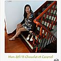 Défi 13 : chocolat caramel