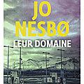 Leur domaine de <b>Jo</b> Nesbo