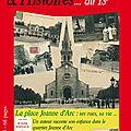 Dimanche 31 juillet, histoire & histoires du 13e sera sur le marché de la place jeanne d'arc !