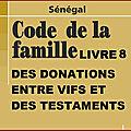 LIVRE8-DES <b>DONATIONS</b> ENTRE VIFS ET DES TESTAMENTS-TITRE4-DES LIBERALITES A CARACTERE FAMILIAL