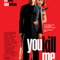You kill me un film de john dahl