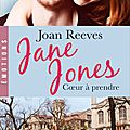 Jane Jones (Coeur à prendre) de Joan Reeves