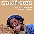 Salafistes (La prochaine guerre sera à la fois politique, idéologique, spirituelle et civilisationnelle)