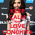 Keep calm and love conchita
