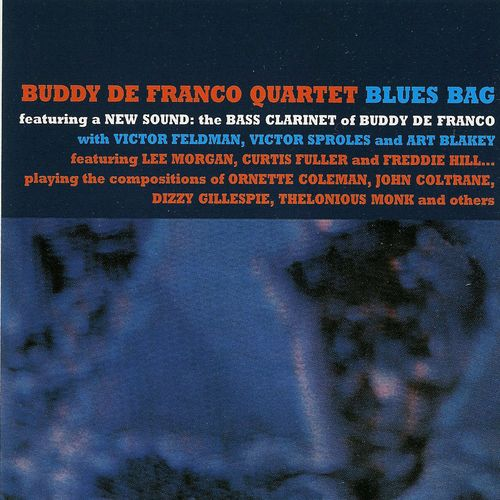 Buddy De Franco Quartet - 1964 - Blues Rag (Vee Jay)