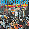 Nu Yorica! Culture Clash In New York City - Experiments In <b>Latin</b> Music 1970-77 (Soul Jazz Records, 2015)