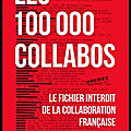 Les 100.000 collabos - le fichier interdit de la collaboration française - dominique lormier - editions du cherche midi
