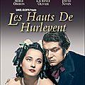 Les <b>Hauts</b> de <b>Hurlevent</b>, film de William Wyler, 1939