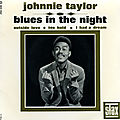 Tonic Tuesday: Johnnie Taylor, Blues In The Night