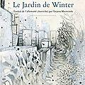 Le <b>jardin</b> de Winter et autres petits mots