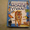 <b>Encyclopédie</b> du <b>monde</b> <b>vivant</b>, Leslie Colvin, éditions Usborne
