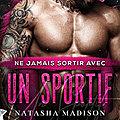 Ne jamais sortir avec un sportif de Natasha Madison [Les règles du jeu #1]
