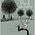 Paul au parc - michel rabagliati