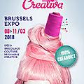 Salon creativa brussels expo du 08 au 11 mars 2018