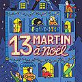13 Martin à Noël T.1