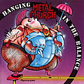 Metal church - hanging in the balance (1993)