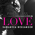 First Class Love – Samantha Bellanger