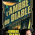 L'ambre du diable ❉❉❉ <b>Mark</b> <b>Gatiss</b>