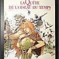 La Quête de l'<b>oiseau</b> du temps (L'intégrale) - Loisel, Le Tendre