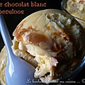 Glace chocolat blanc-speculoos