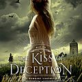 <b>The</b> <b>Kiss</b> of Deception [<b>The</b> Remnant Chronicles #1] de Mary E. Pearson